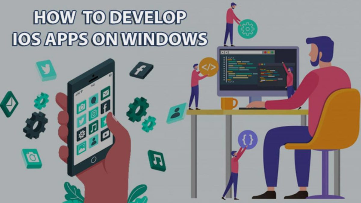 IOS app  – How to Develop iOS Apps on Windows PC?