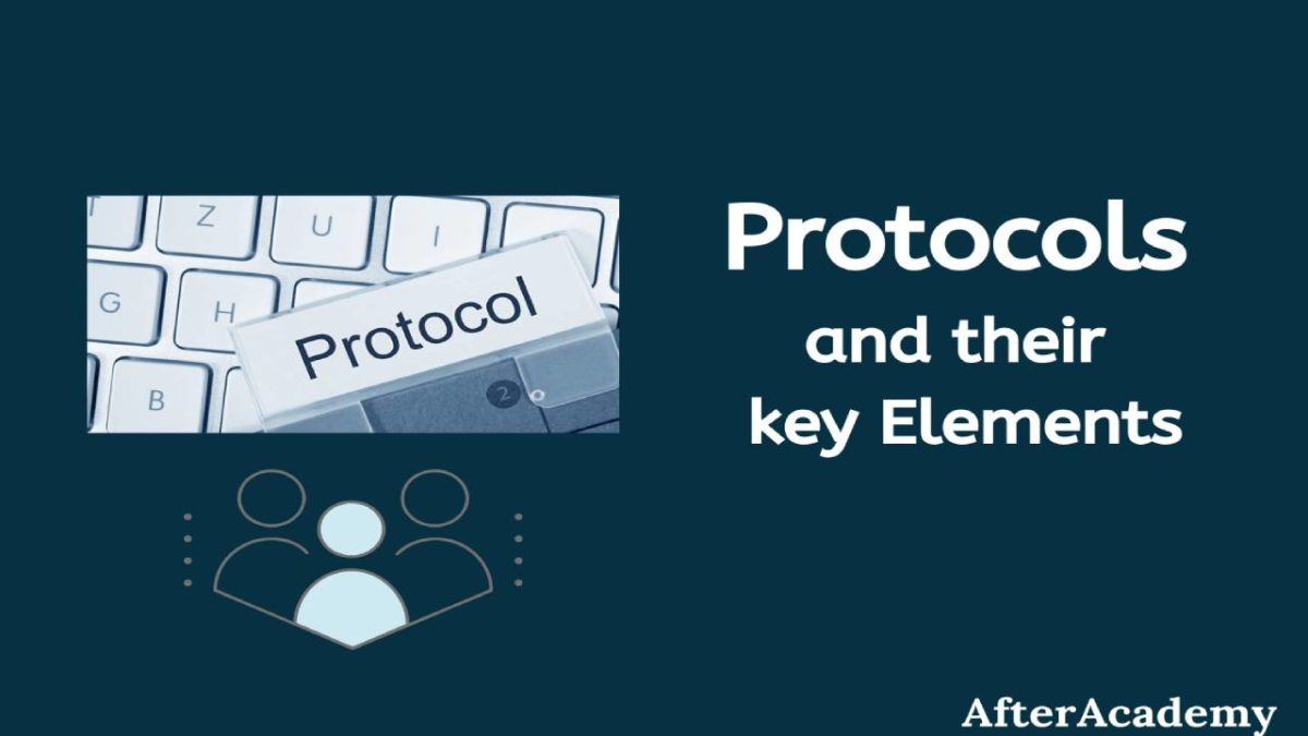 What is the Protocol? – Definition, Terms, Types, and More