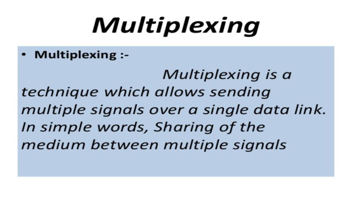 What is Multiplexing? – Definition, Objectives, Categories and More