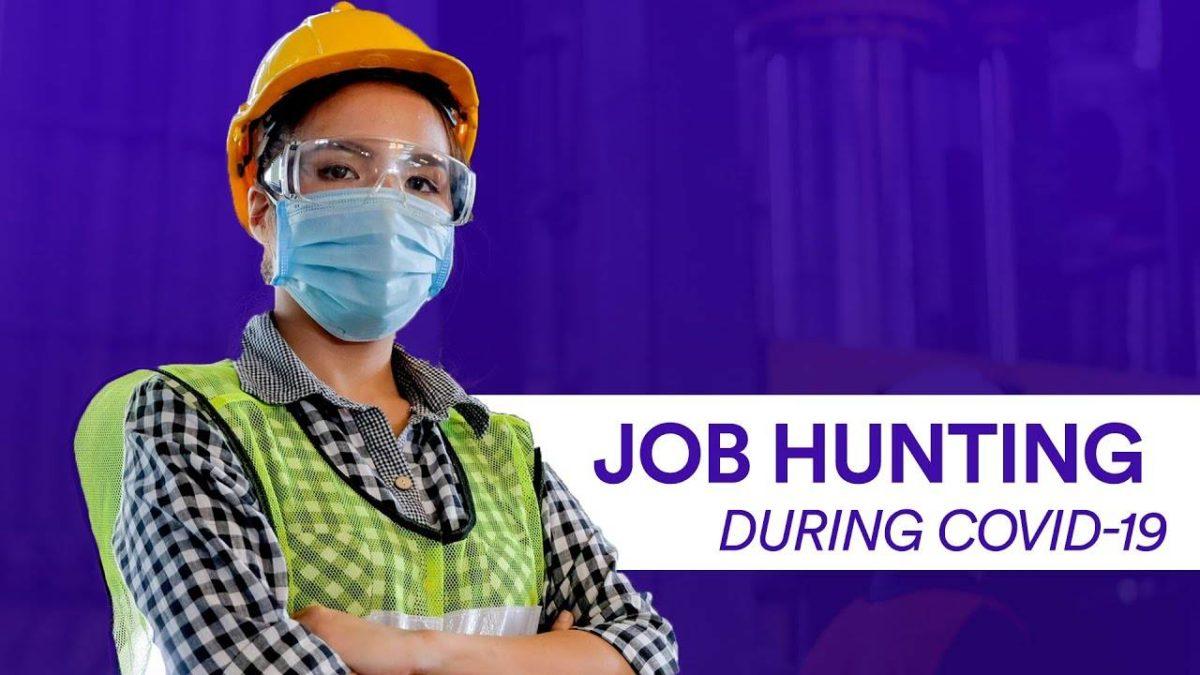Job Hunt – Useful tips for job hunting in the age of corona virus.