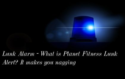Lunk Alarm - What is Planet Fitness Lunk Alert? It makes you nagging