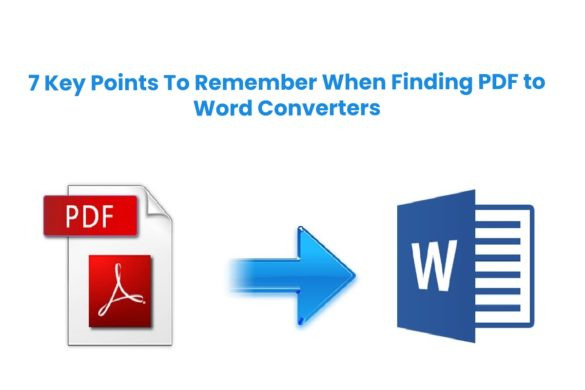 7 Key Points To Remember When Finding PDF to Word Converters