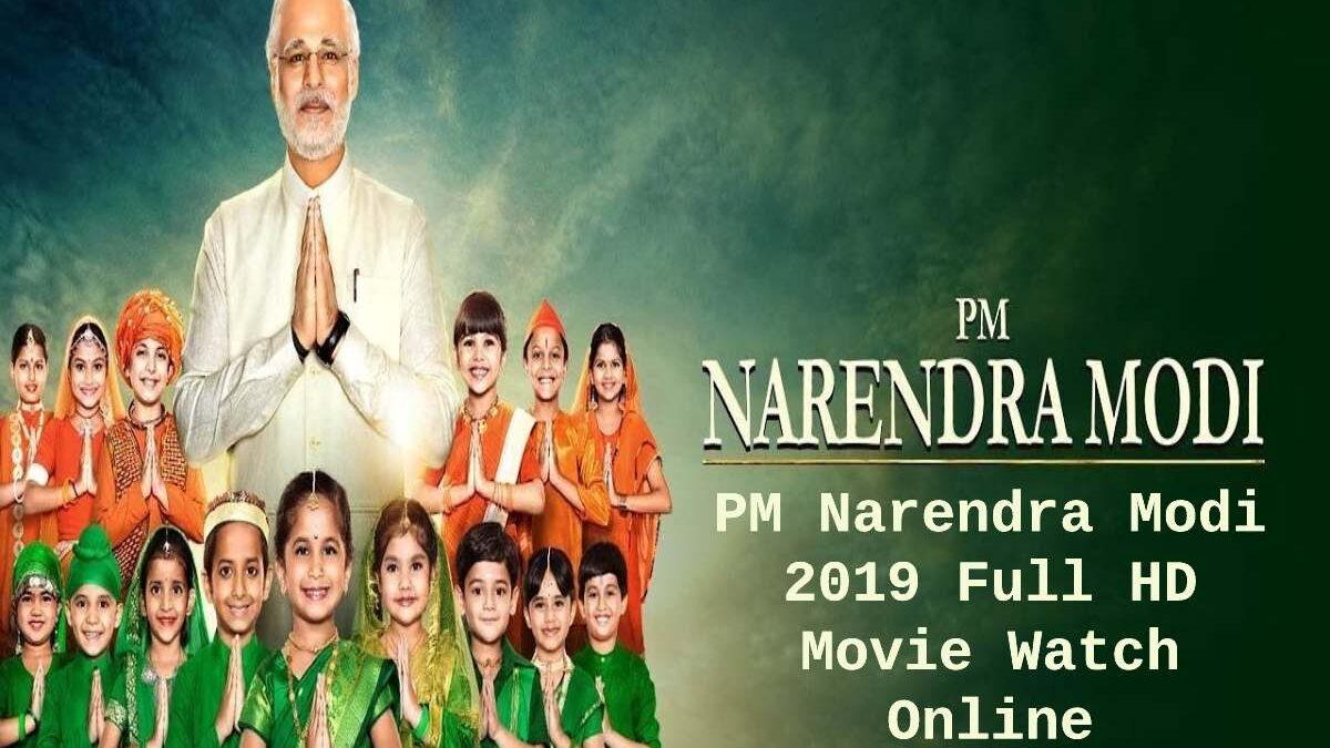 PM Narendra Modi Movie Watch Online