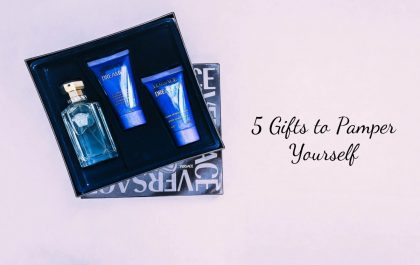 5 Gifts to Pamper Yourself